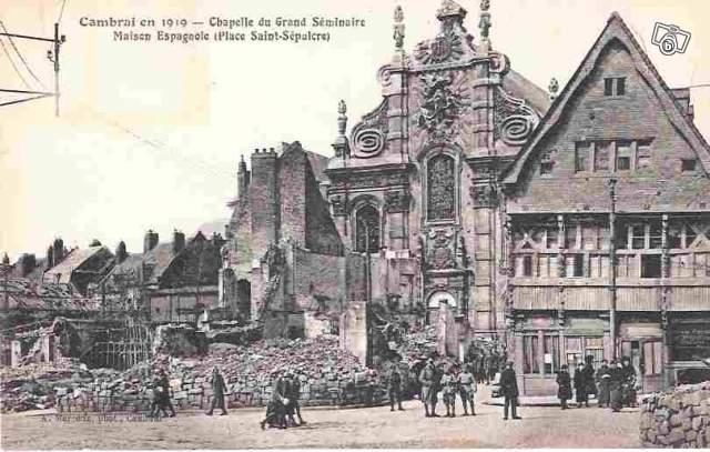 Carte postale ancienne cambrai en 1919 chapelle du grand s minaire et maison espagnole collection - Le roi du matelas cambrai ...